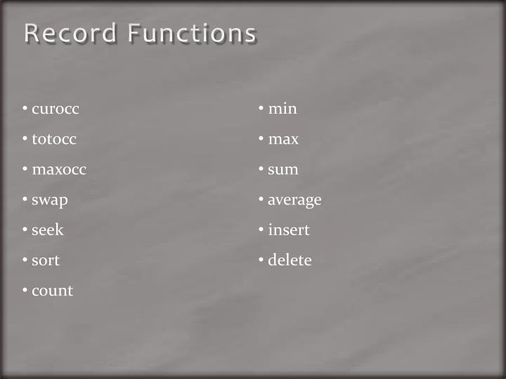 Record Functions