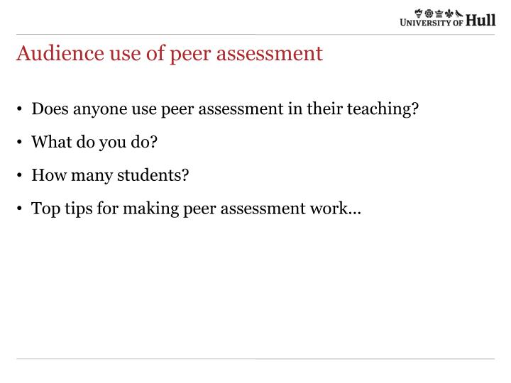 Audience use of peer assessment