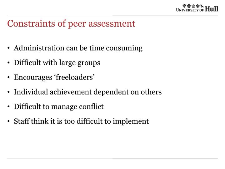 Constraints of peer assessment