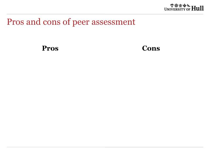 Pros and cons of peer assessment