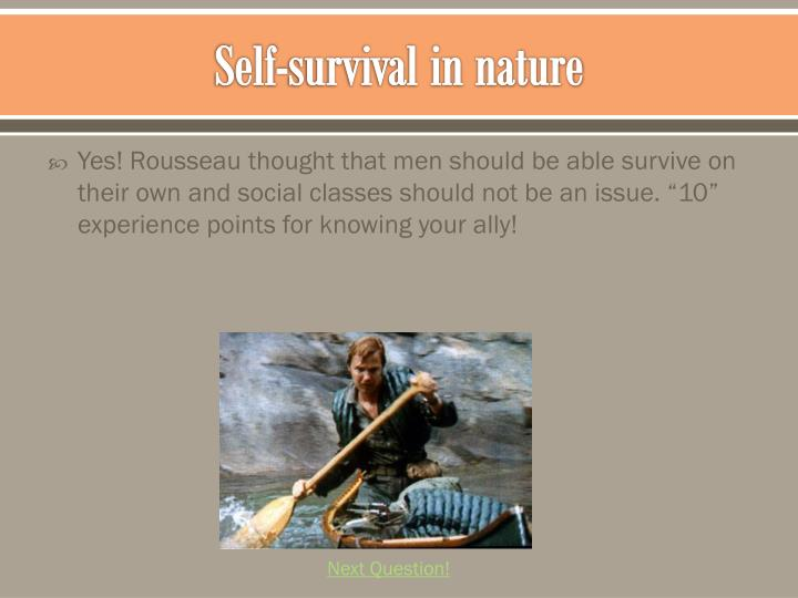 Self-survival in nature