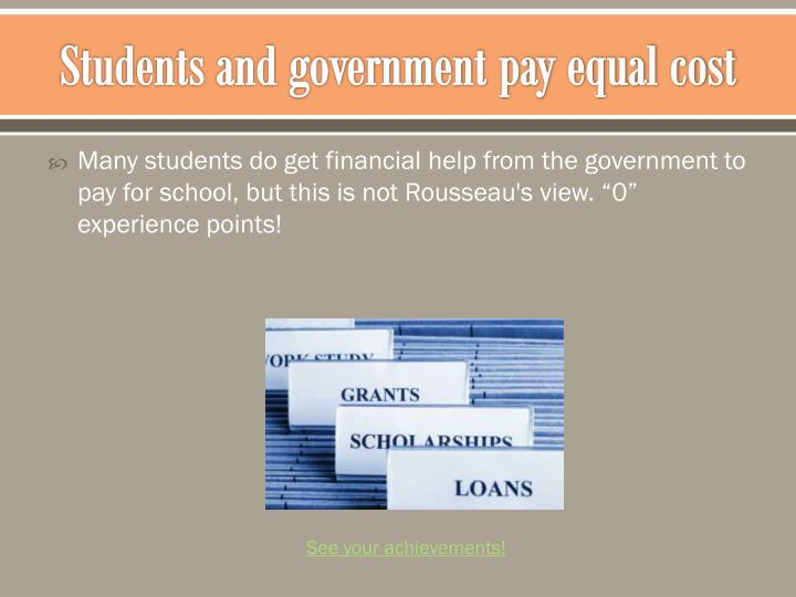 Students and government pay equal cost