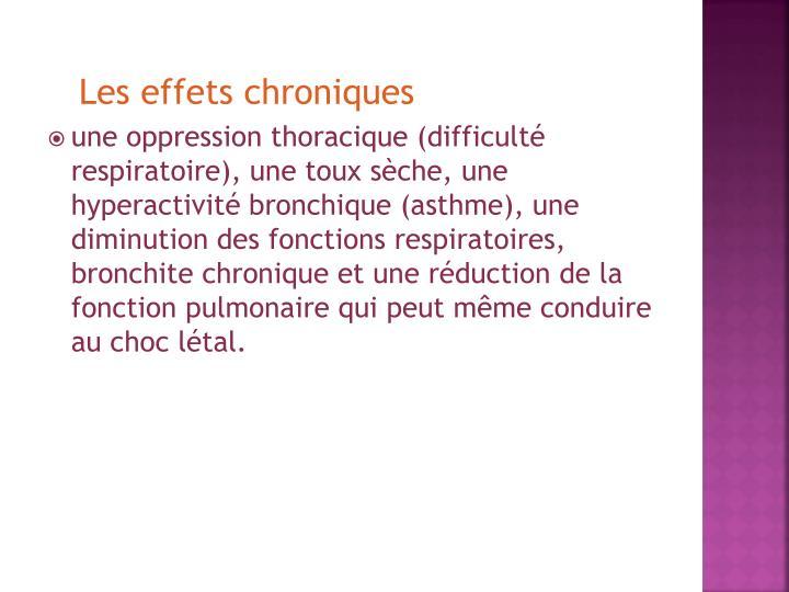 Les effets chroniques