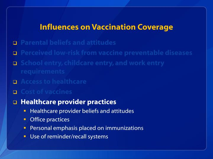 Influences on Vaccination Coverage