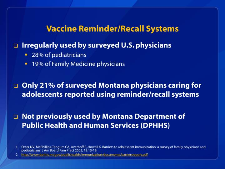 Vaccine Reminder/Recall Systems