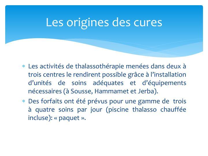 Les origines des cures
