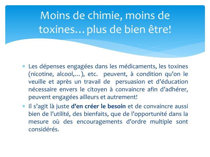 Moins de chimie, moins de toxines…plus de bien être!
