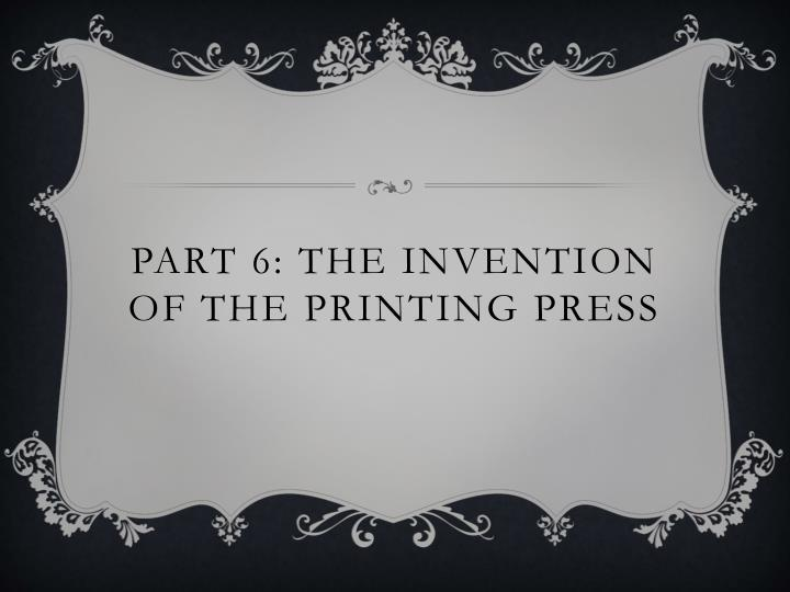 Part 6: The invention of the printing press