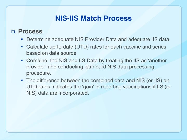 NIS-IIS Match Process