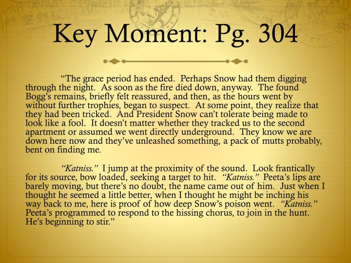 Key Moment: Pg. 304