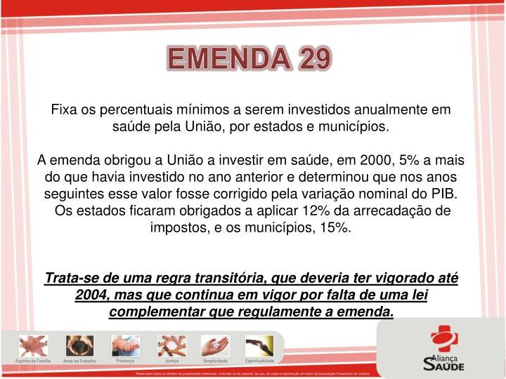 EMENDA 29
