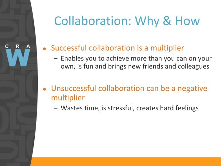 Collaboration: Why & How