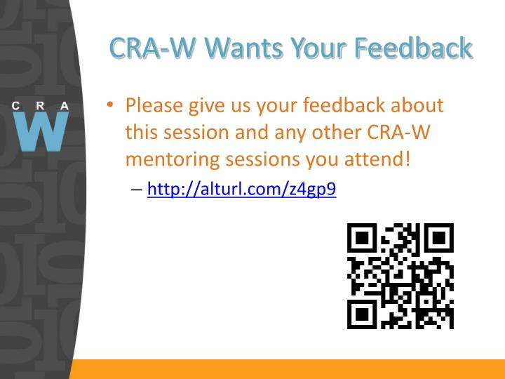 CRA-W Wants Your Feedback