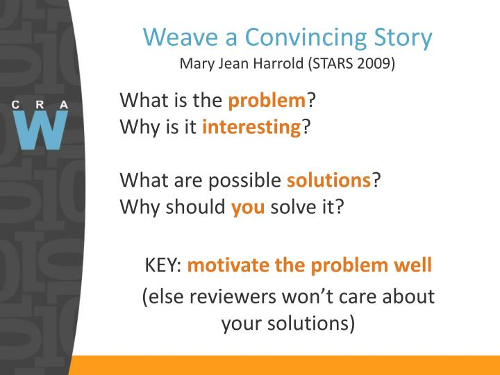 Weave a Convincing Story