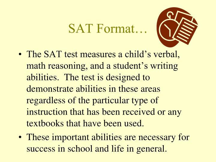 SAT Format…
