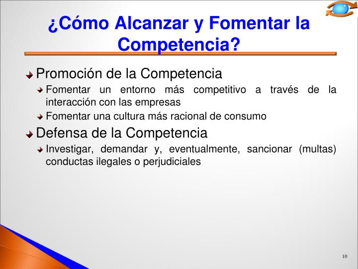 ¿Cómo Alcanzar y Fomentar la Competencia?