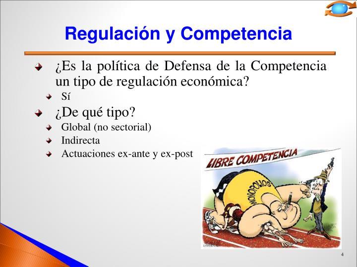 Regulación y Competencia