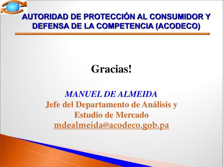AUTORIDAD DE PROTECCIÓN AL CONSUMIDOR Y DEFENSA DE LA COMPETENCIA (ACODECO)