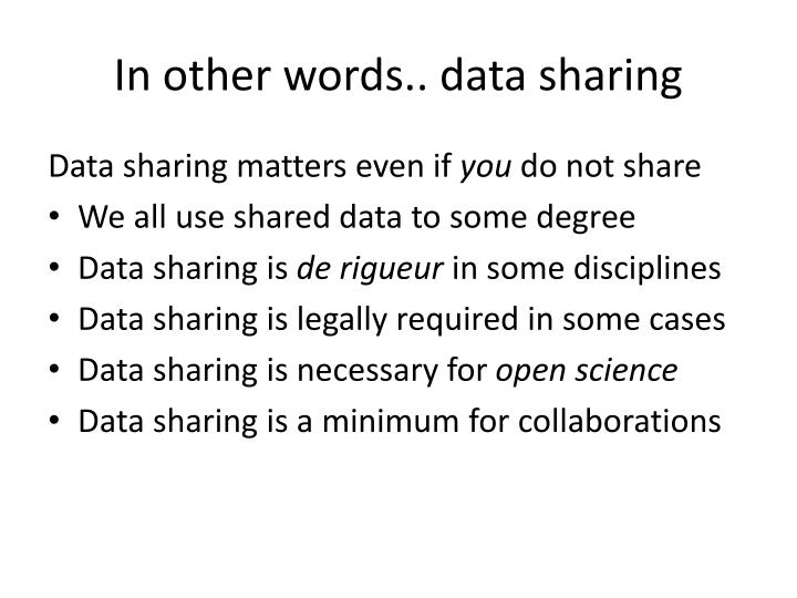 In other words.. data sharing