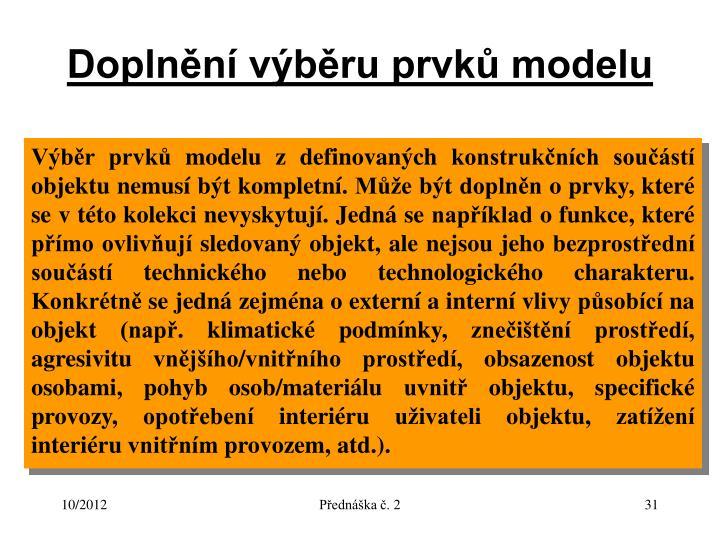 Doplnění výběru prvků modelu