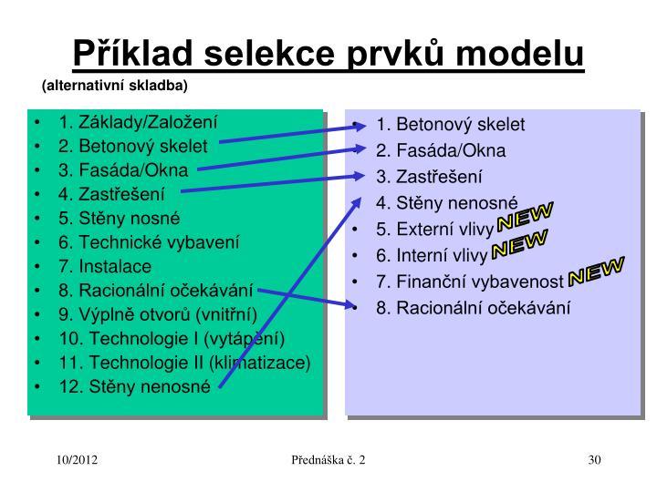 Příklad selekce prvků modelu