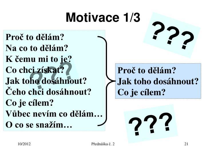 Motivace 1/3