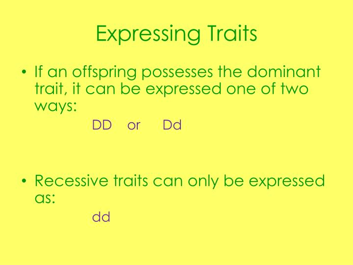 Expressing traits