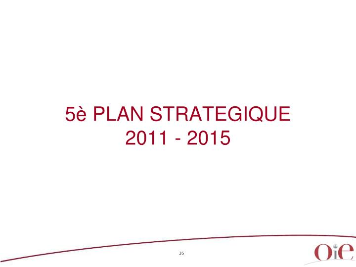 5è PLAN STRATEGIQUE