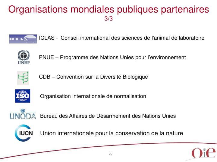 Organisations mondiales publiques partenaires
