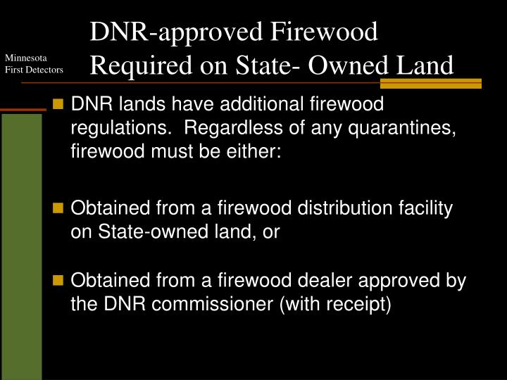 DNR-approved Firewood Required on State- Owned Land
