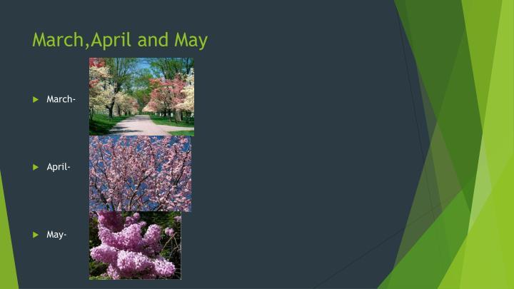 March,April