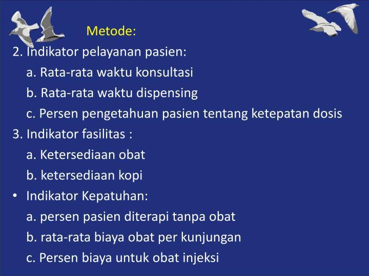 Metode: