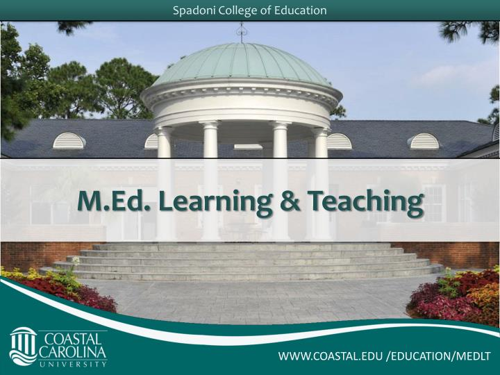 M.Ed. Learning & Teaching