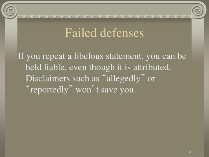 Failed defenses