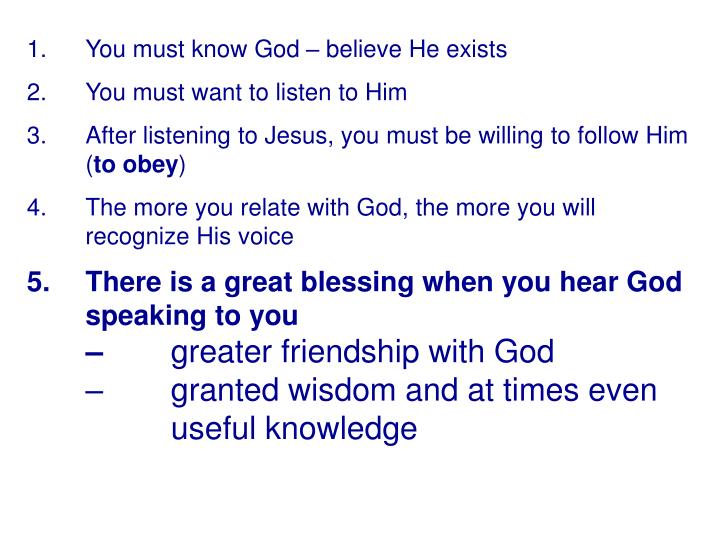You must know God – believe He exists