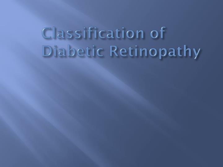 Classification of Diabetic Retinopathy