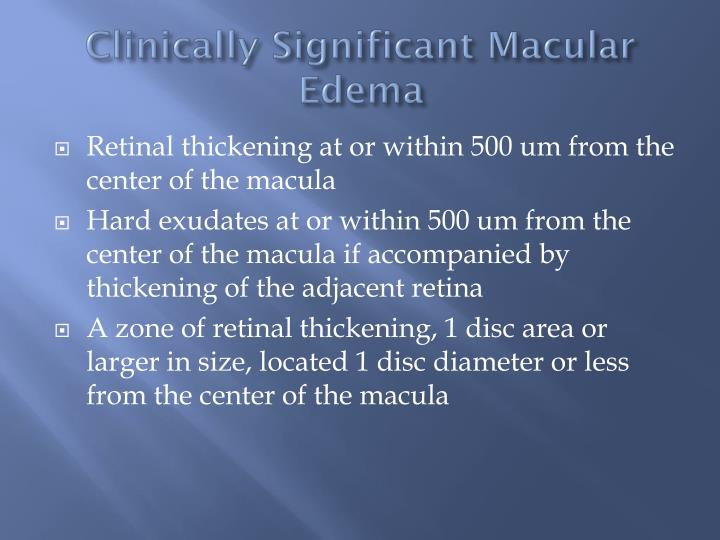 Clinically Significant Macular Edema
