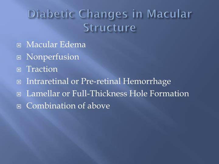 Diabetic Changes in Macular Structure