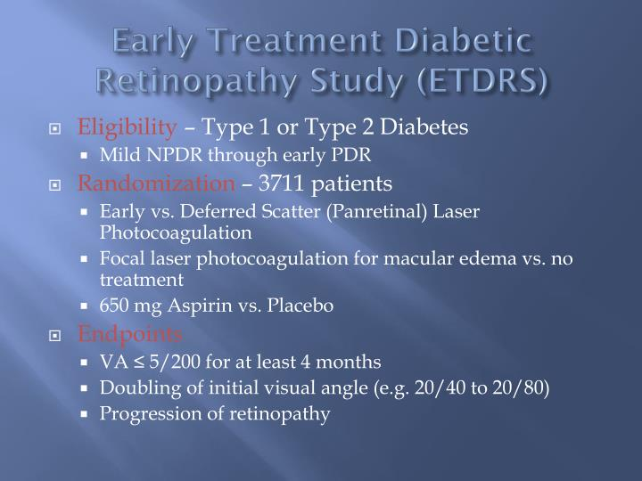 Early Treatment Diabetic Retinopathy Study (ETDRS)
