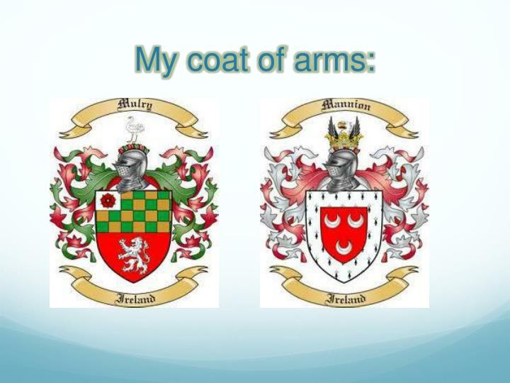 My coat of arms: