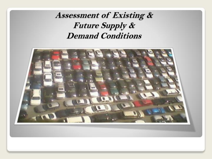Assessment of Existing &