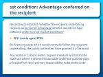 1st condition advantage conferred on the recipient