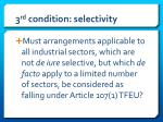 3 rd condition selectivity1