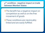 4 th condition negative impact on trade between member states