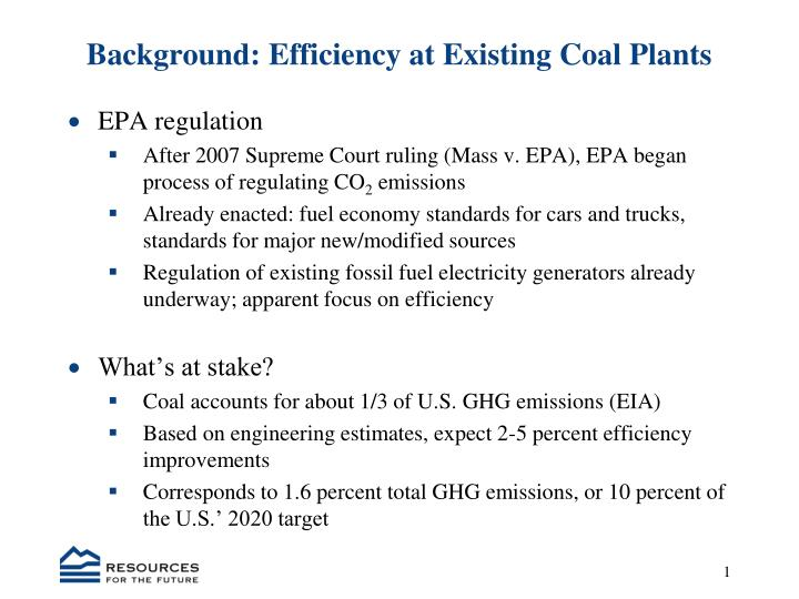 Background efficiency at existing coal plants