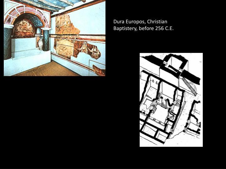 Dura Europos, Christian Baptistery, before 256 C.E.