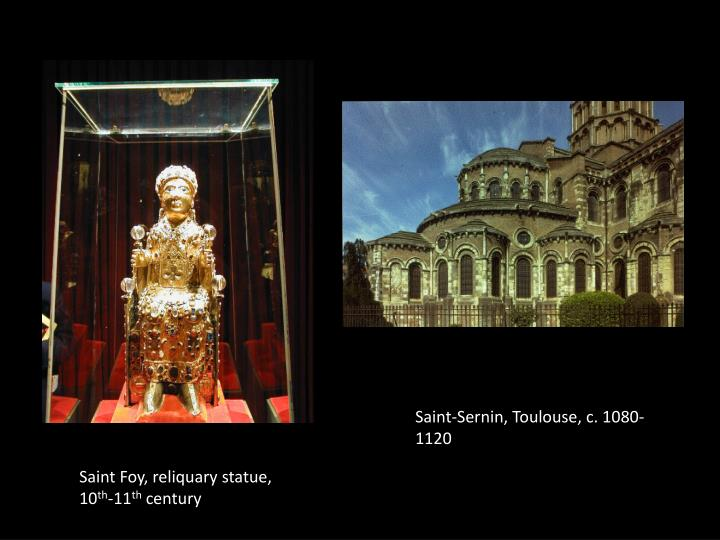 Saint-Sernin, Toulouse, c. 1080-1120
