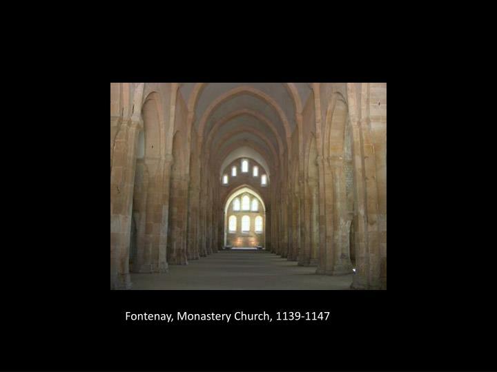 Fontenay, Monastery Church, 1139-1147