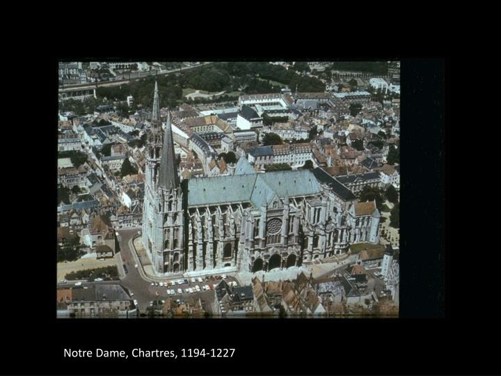 Notre Dame, Chartres, 1194-1227