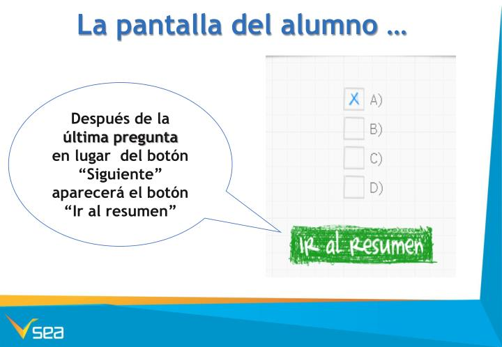 La pantalla del alumno …